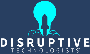 Disruptive Technologists